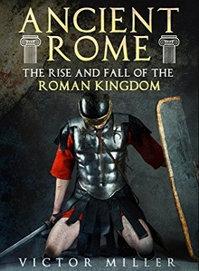 rise and fall of the roman kingdom