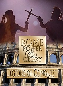documentary rome legions of conquest