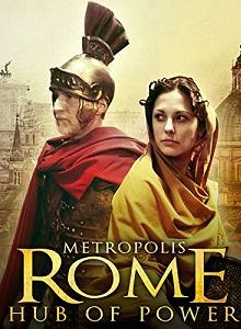 metropolis rome hub of power